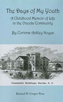 The Days of My Youth: A Childhood Memoir of Life in the Oneida Community