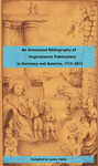 An Annotated Bibliography of Inspirationist Publications in Germany and America, 1715-2013