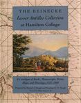 The Beinecke Lesser Antilles Collection at Hamilton College: A Catalogue of Books, Manuscripts, Prints, Maps, and Drawings, 1521-1860