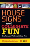 House Signs and Collegiate Fun: Sex, Race, and Faith in a College Town